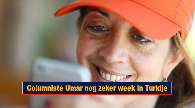Columniste Umar nog zeker week in Turkije