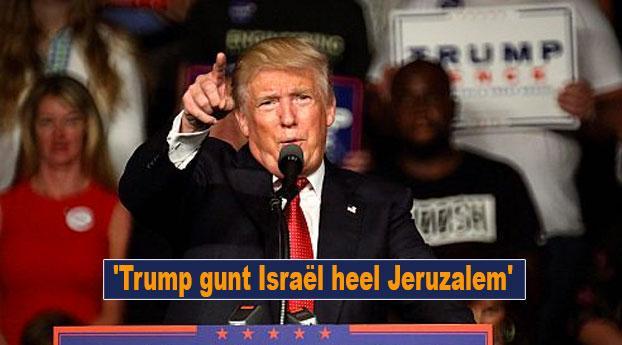 'Trump gunt Israël heel Jeruzalem'