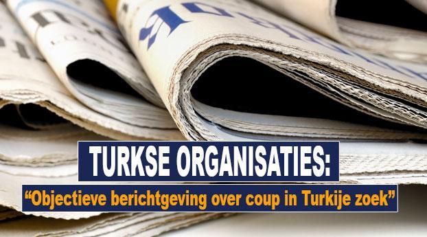Objectieve berichtgeving over coup in Turkije zoek