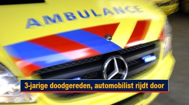 3-jarige doodgereden, automobilist rijdt door