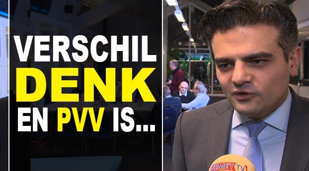DENK-Kamerlid: verschil tussen DENK en PVV is...