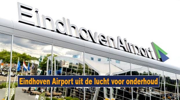 Eindhoven Airport uit de lucht voor onderhoud