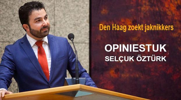 Opiniestuk Öztürk: Den Haag zoekt jaknikkers