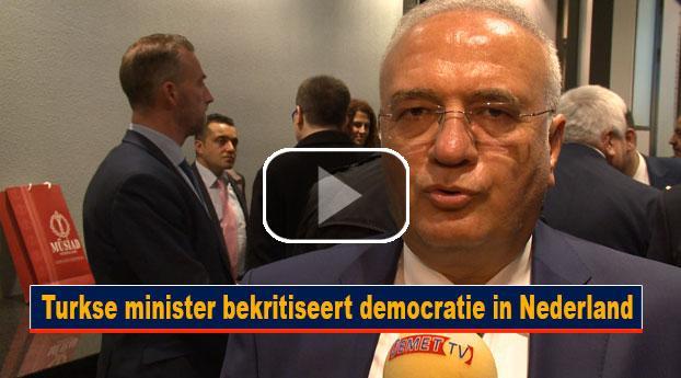 Turkse minister bekritiseert democratie in Nederland