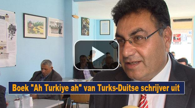"""Boek """"Ah Turkiye ah"""" van Turks-Duitse schrijver uit"""