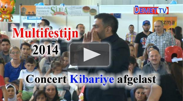 Multifestijn 2014 concert Kibariye afgelast