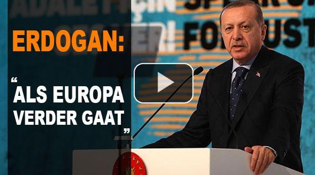 """Erdogan: """"Als Europa nog verder gaat dan…"""""""