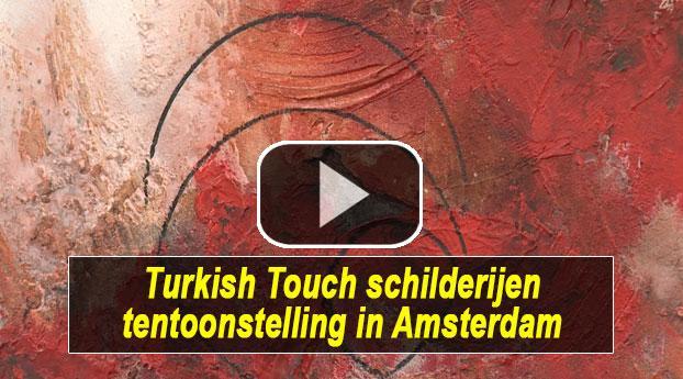 Turkish Touch schilderijen tentoonstelling in Amsterdam