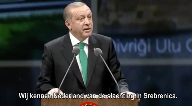 Erdogan: we kennen Nederland van Srebrenica