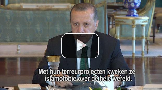 Erdogan: Met terreurprojecten wordt islamofobie gecreëerd