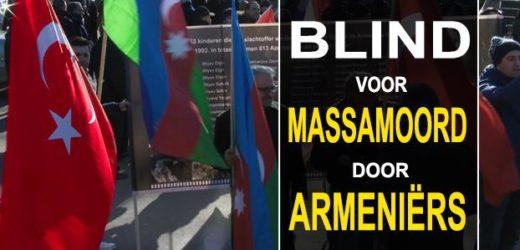 Wereld blind voor massamoord door Armeniërs