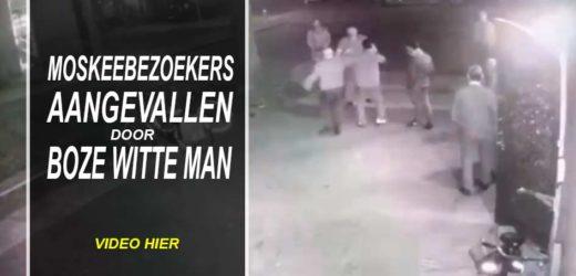 Moskeegangers aangevallen door witte boze man